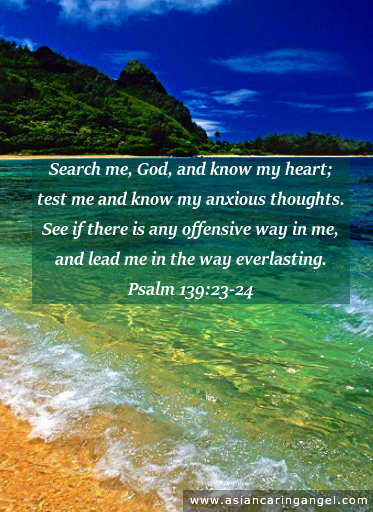 150727_ACA'S BIBLE VERSE_Search me God and know my heart Test me and know my anxious thoughts <a class=