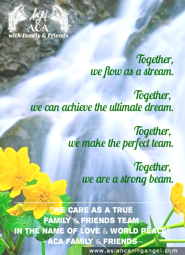 150812_8_ACA'S QUOTES AND POEMS_FAMILY & FRIENDSHIP_Together we flow as a stream