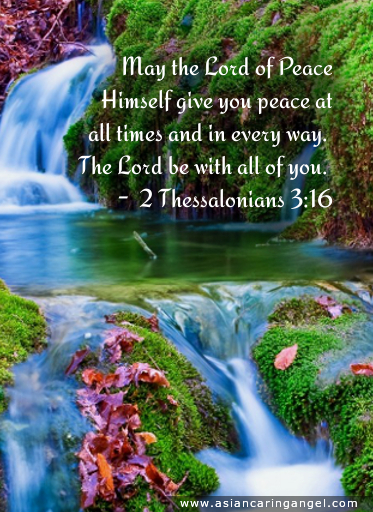 150814_5_ACA'S QUOTES AND POEMS_BIBLE VERSES & CHRISTIANITY_May the Lord of Peace Himself give you peace at all times and in every way