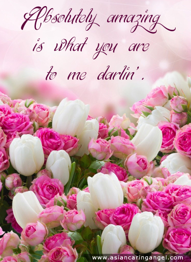 150911_10_ACA'S QUOTES AND POEMS_LOVE_Absolutely amazing is what you are to me darlin