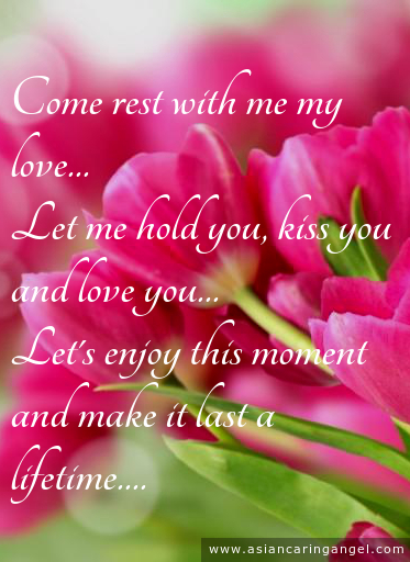 ACA'S LOVE POEMS_Come rest with me my love let me me hold you kiss you and love you