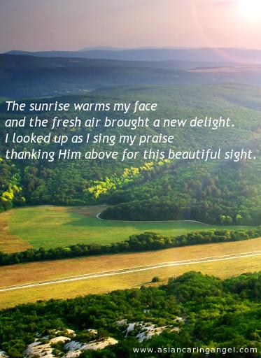ACA'S CHRISTIAN POEMS_The sunrise warms my face