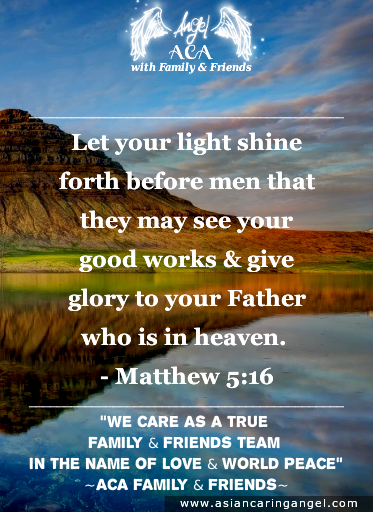 150827_5_ACA'S QUOTES AND POEMS_BIBLE VERSES & CHRISTIANITY_Let your light shine forth before men