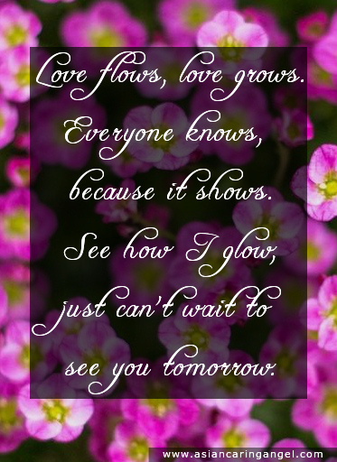 150903_10_ACA'S QUOTES AND POEMS_LOVE_Love flows Love grows Everyone knows because it shows