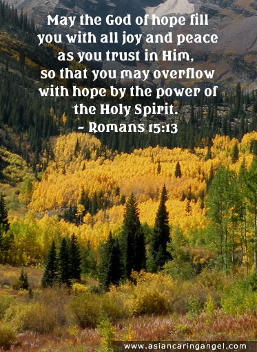 150911_5_ACA'S QUOTES AND POEMS_BIBLE VERSES & CHRISTIANITY_May the God of hope fill you with all joy and peace as you trust in Him